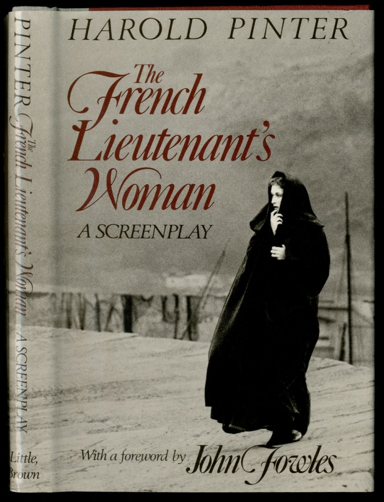 The French Lieutenant's Woman: A Screenplay. Harold PINTER.