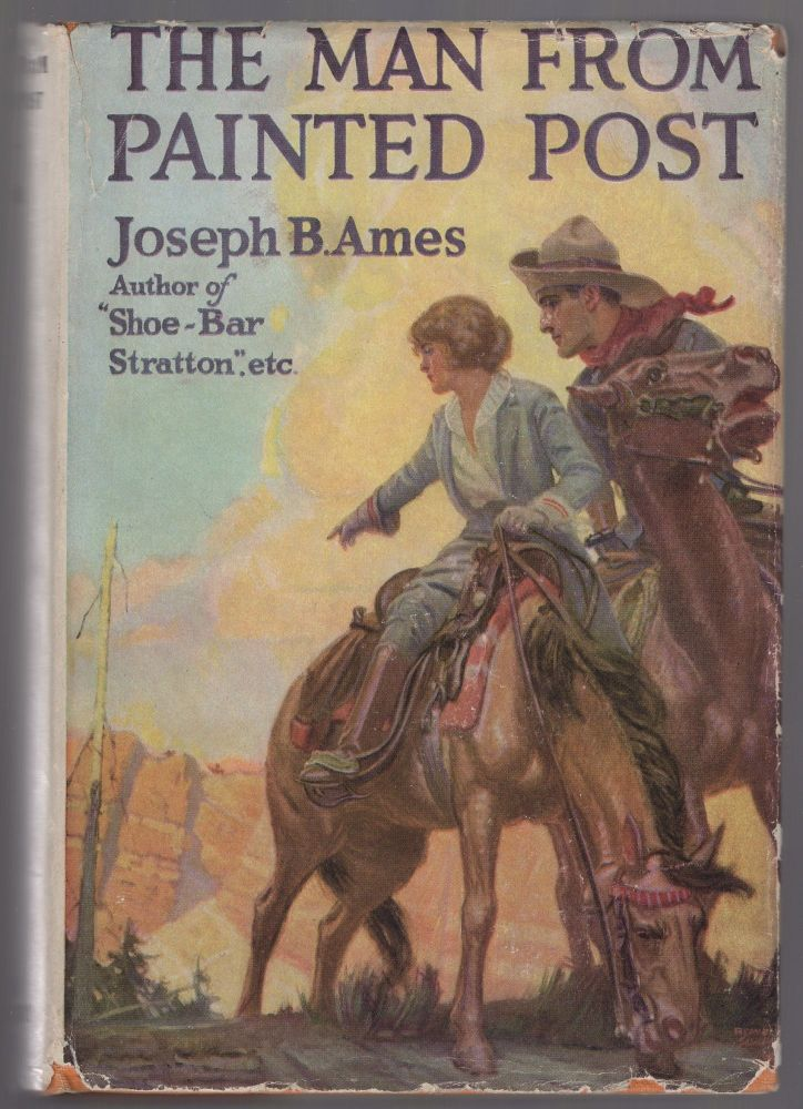 The Man from Painted Post. Joseph B. AMES.