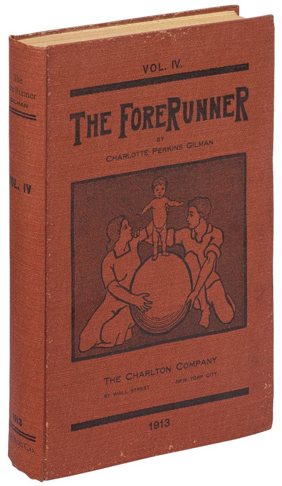 Won Over [and] Humanness [in] The Forerunner. A Monthly Magazine. Vol. IV. Charlotte Perkins GILMAN.