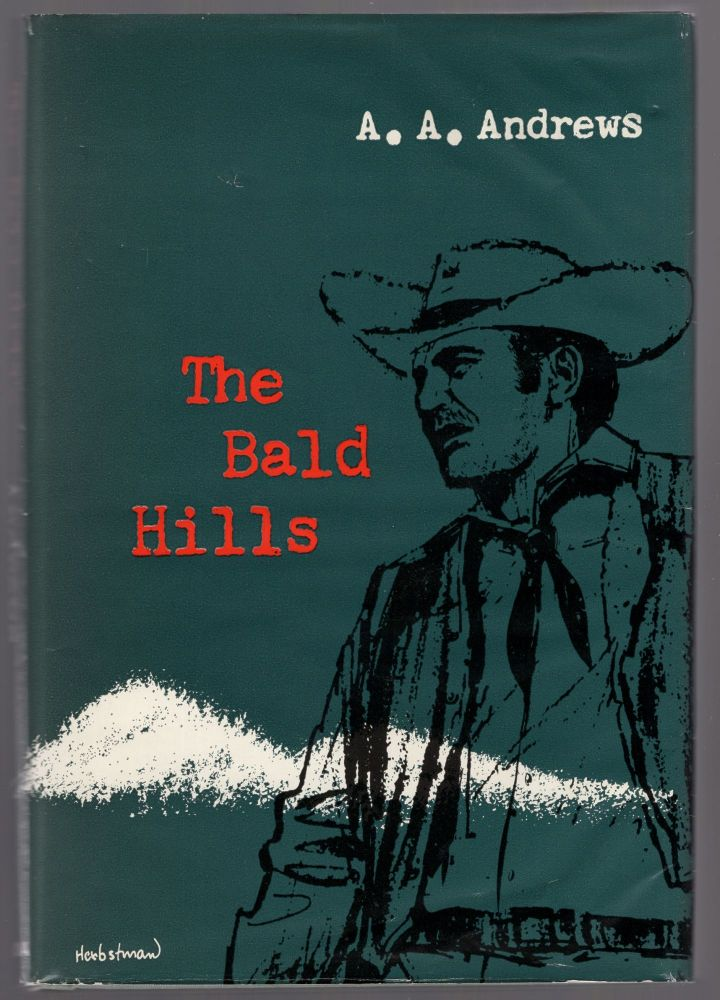 The Bald Hills. A. A. ANDREWS.