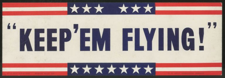 """(Small poster): """"Keep' Em Flying!"""""""