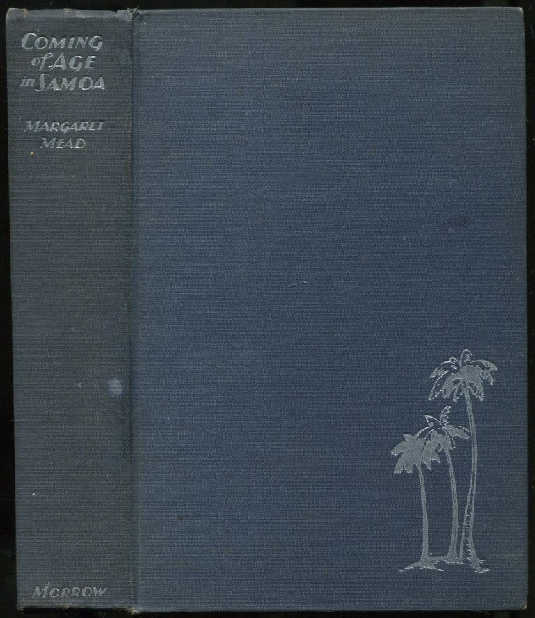 Coming of Age in Samoa: A Psychological Study of Primitive Youth for Western Civilization. Margaret MEAD.