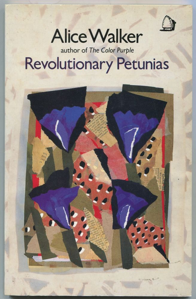 Revolutionary Petunias and Other Poems. Alice WALKER.