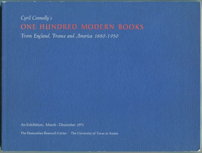 Cyril Connolly's One Hundred Modern Books: From England, France and America, 1880-1950. Mary HIRTH, Cyril Connolly.
