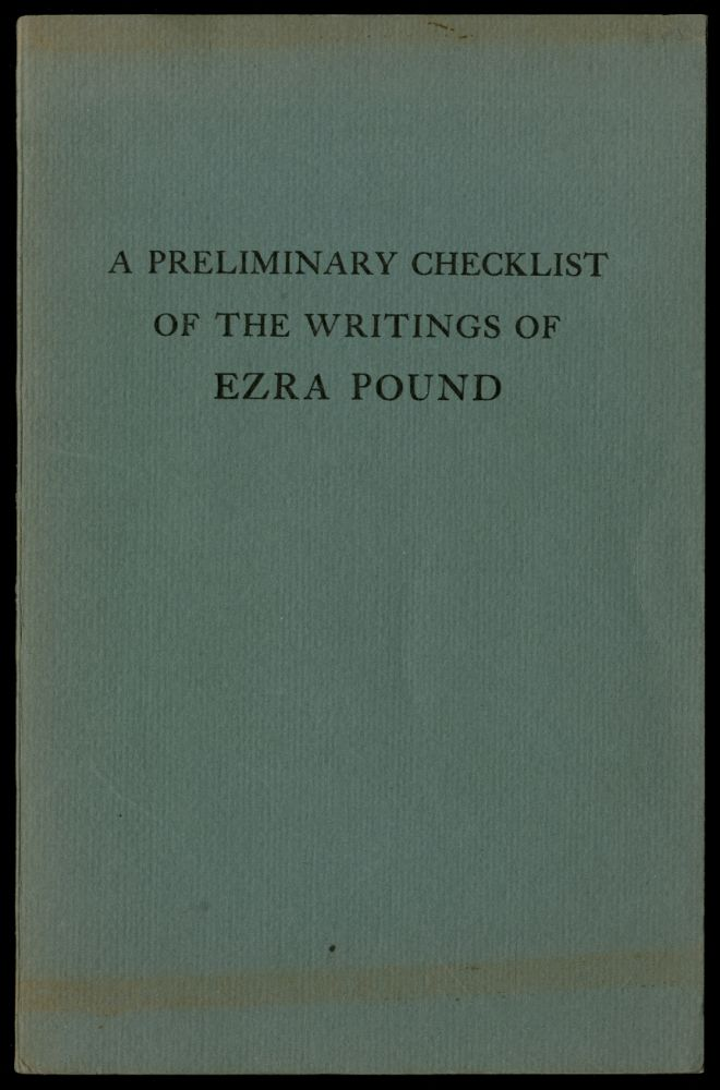 A Preliminary Checklist of the Writings of Ezra Pound, Especially his Contributions to Periodicals. John EDWARDS.