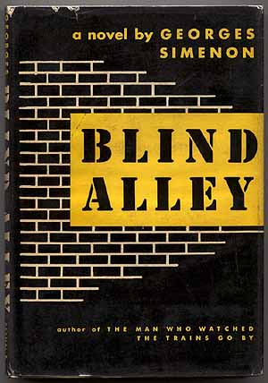 Blind Alley. Georges SIMENON.