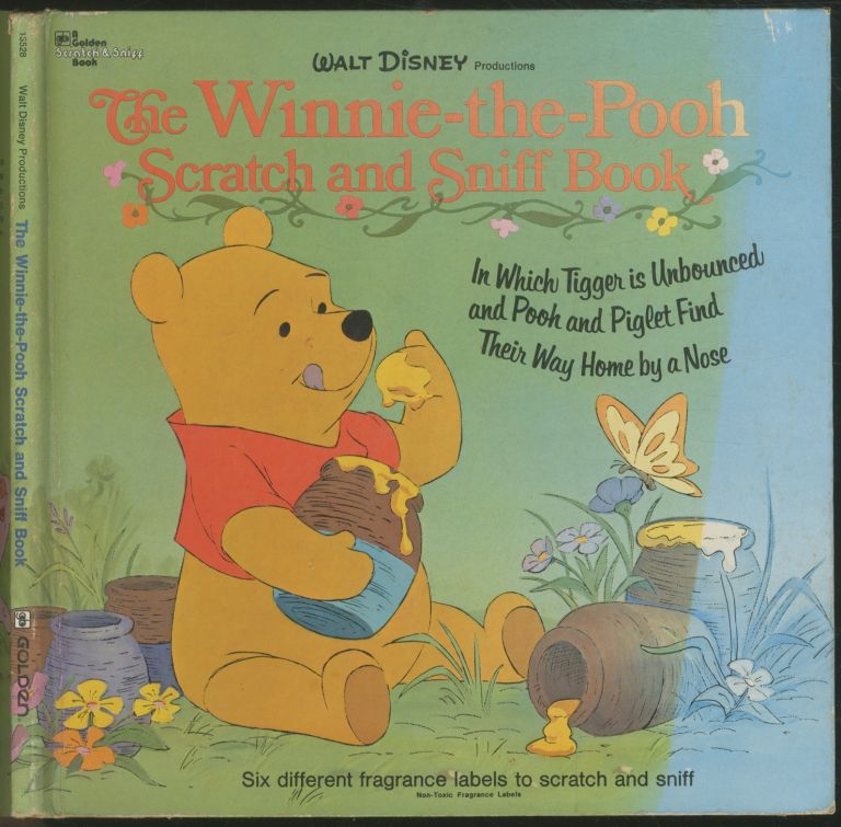 The Winnie-The-Pooh Scratch and Sniff Book. A. A. MILNE.