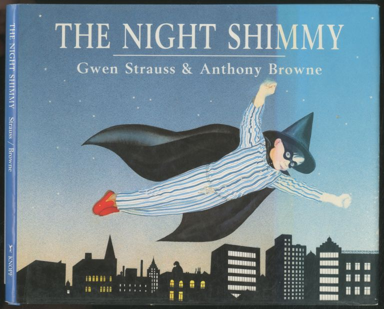 The Night Shimmy. Gwen STRAUSS, Anthony Browne.