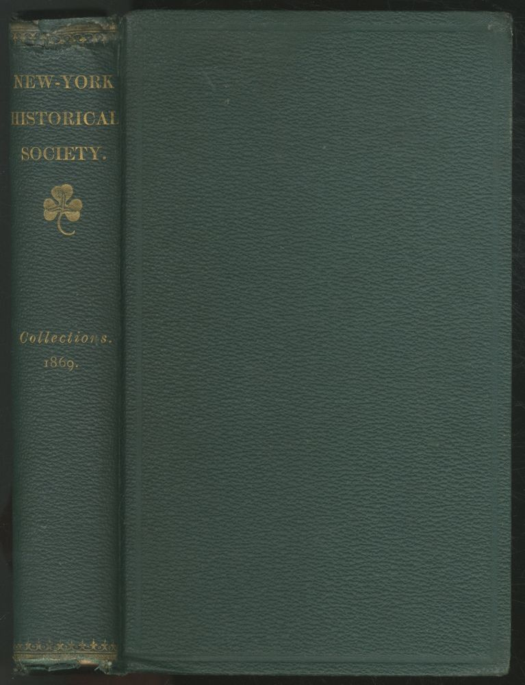 Collections of the New-York Historical Society for the Year 1869