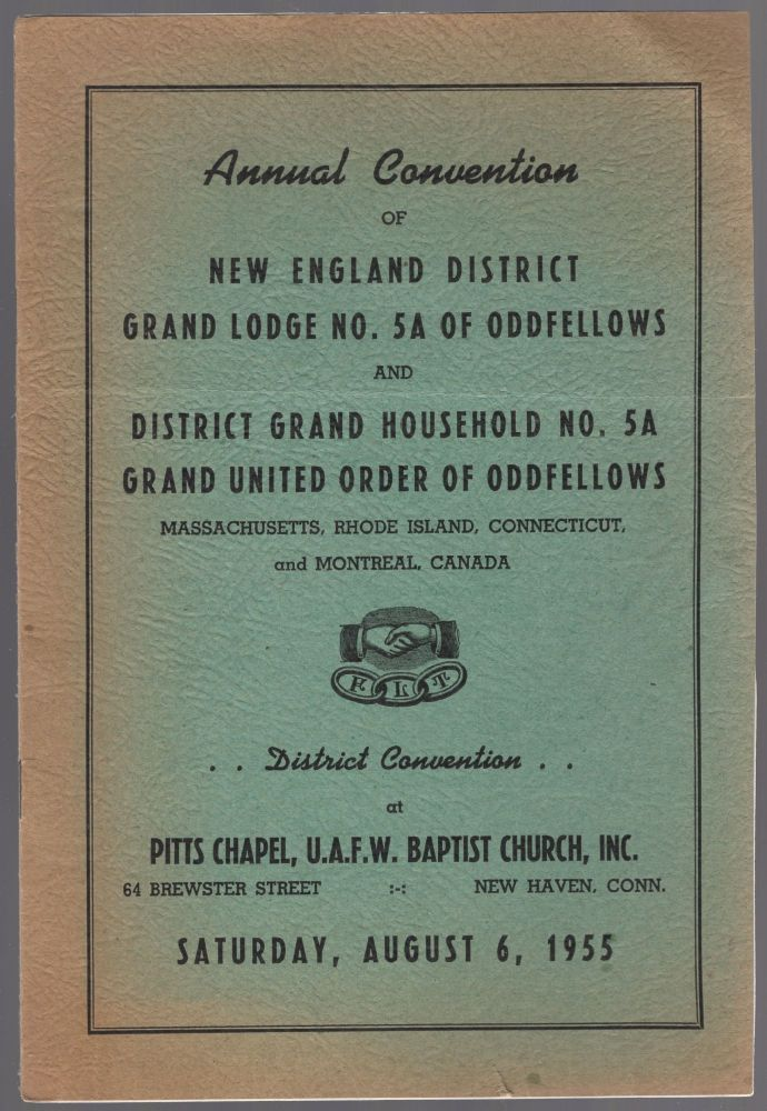 (Program): Annual Convention of New England District Grand Lodge No. 5A of Oddfellows and District Grand Household No. 5A Grand United Order of Oddfellows. Massachusetts, Rhode Island, Connecticut, and Montreal, Canada