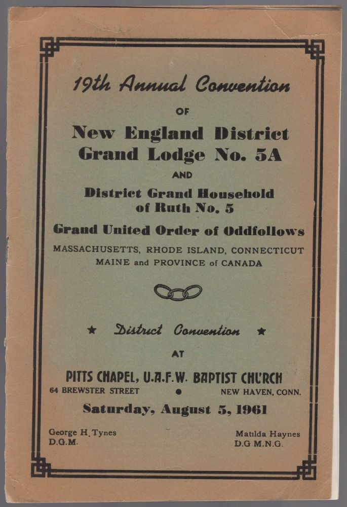 (Program): 19th Annual Convention of New England District Grand Lodge No. 5A and District Grand Household of Ruth No. 5 Grand United Order of Oddfollows[sic] Massachusetts, Rhode Island, Connecticut, Maine and Province of Canada