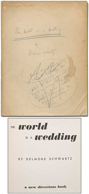 The World Is a Wedding. Delmore SCHWARTZ.