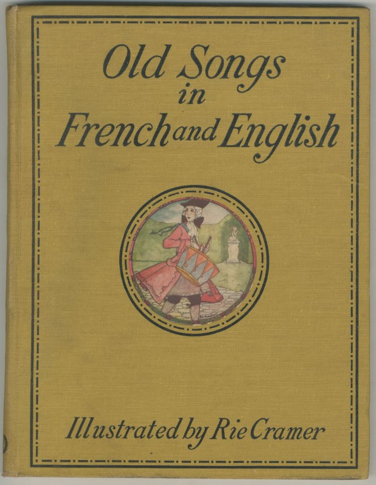 Old Songs in French and English. Rie CRAMER.
