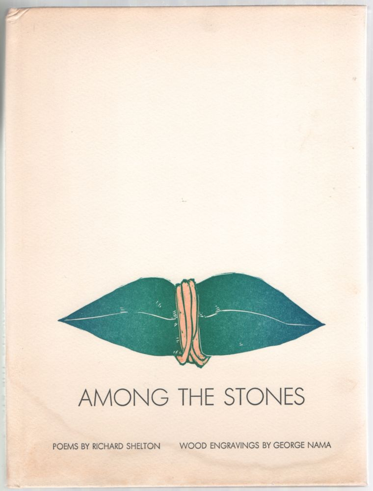 Among the Stones. Richard SHELTON, George Nama.