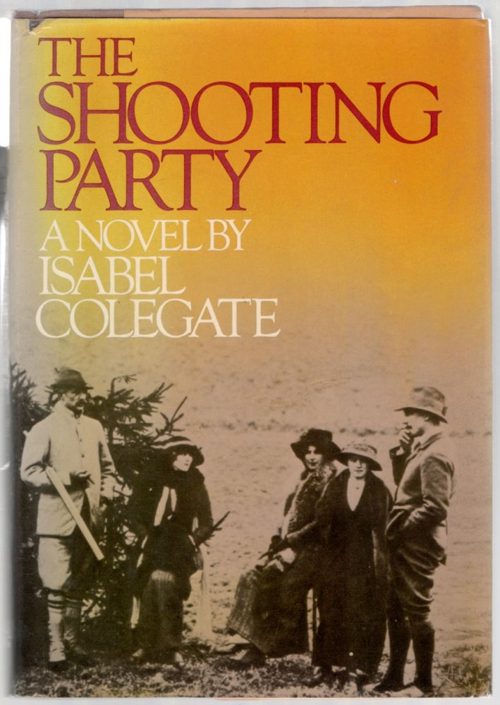 The Shooting Party. Isabel COLEGATE.