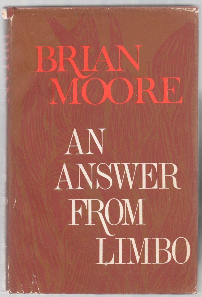 An Answer From Limbo. Brian MOORE.