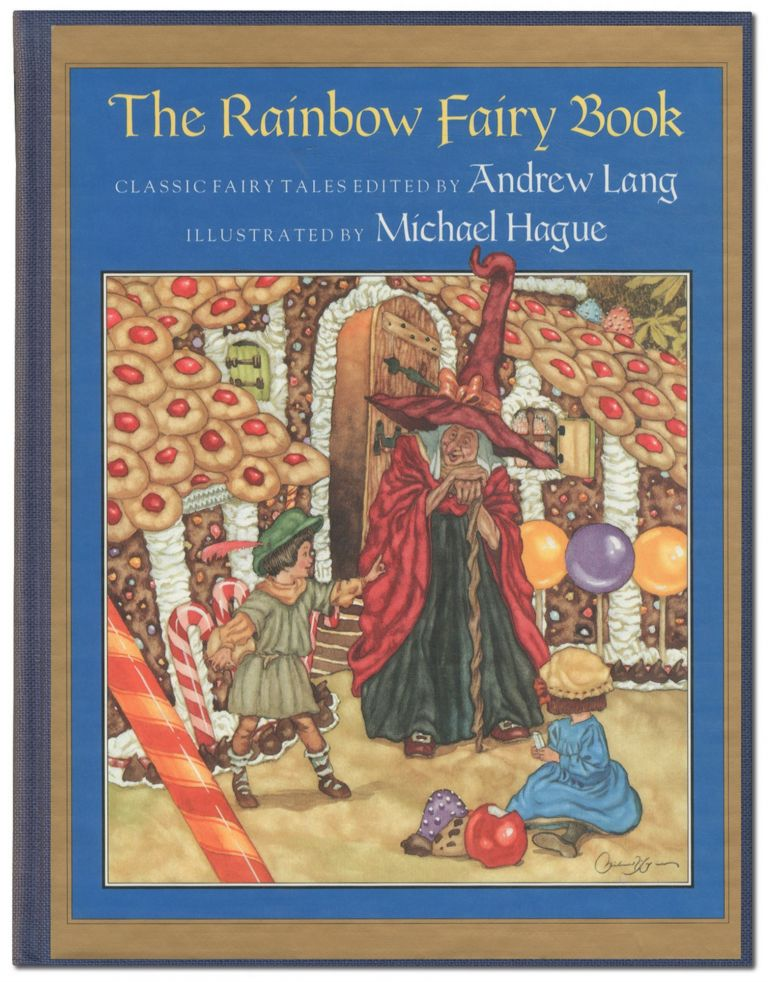 The Rainbow Fairy Book. Andrew LANG, Michael Hague.