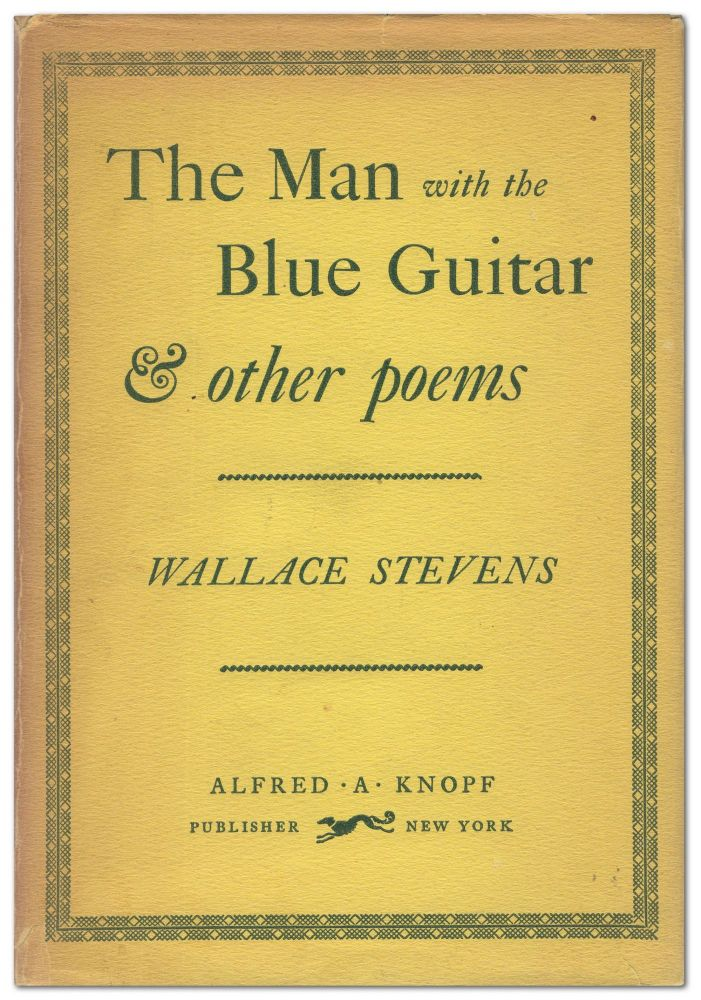 The Man with the Blue Guitar & Other Poems. Wallace STEVENS.