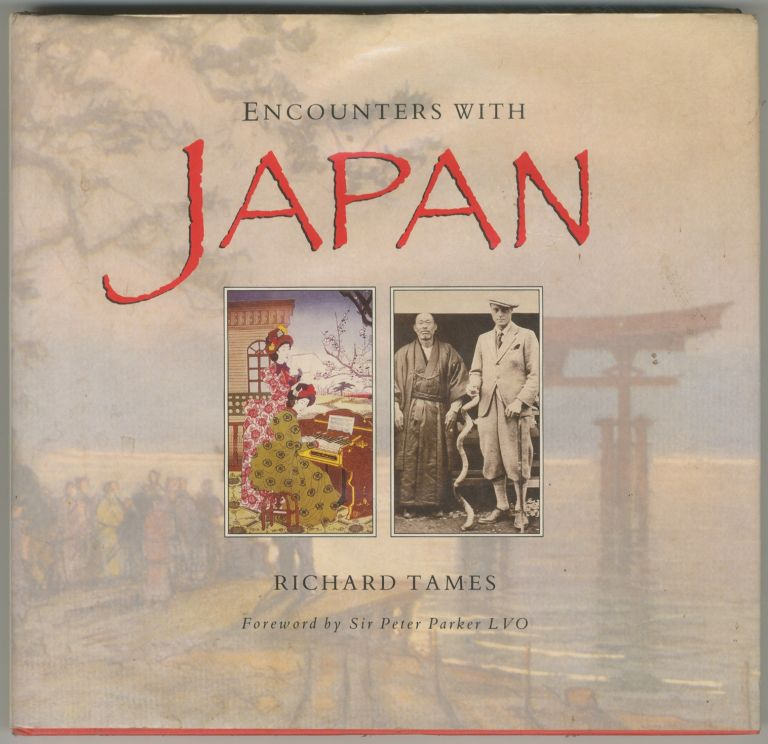 Encounters with Japan. Richard TAMES.