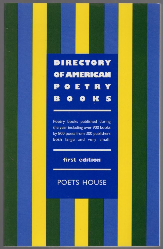 Directory of American Poetry Books. Poets HOUSE.