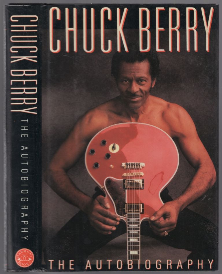 Chuck Berry: The Autobiography. Chuck BERRY.