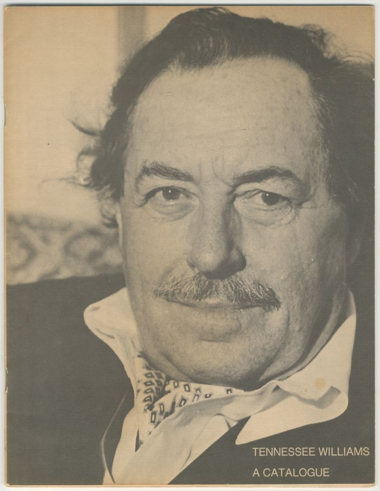 Tennessee Williams: A Catalogue. Tennessee WILLIAMS.