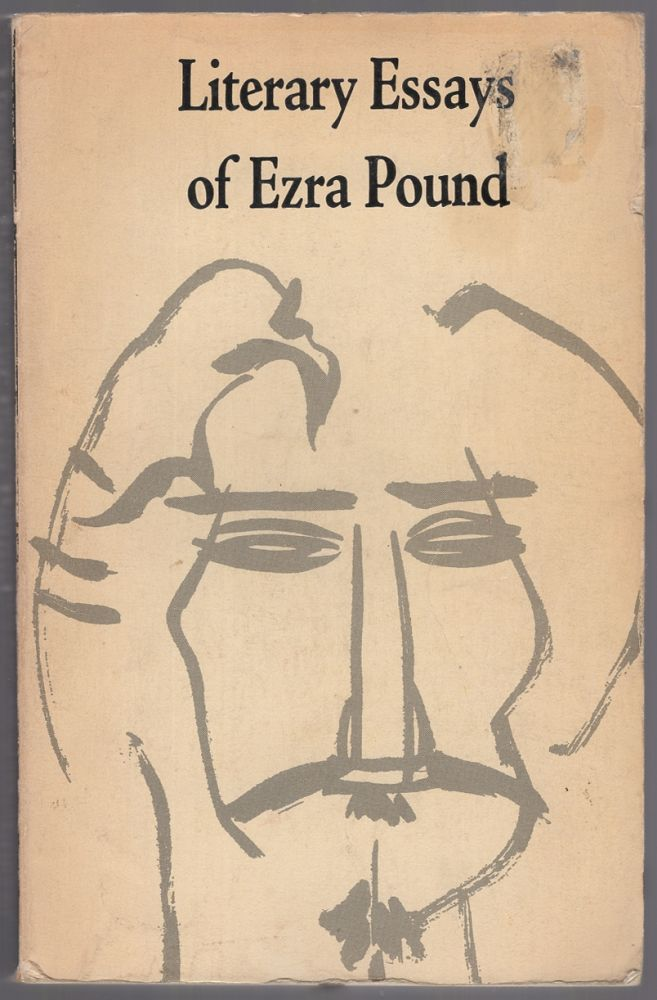 Literary Essays of Ezra Pound. T. S. ELIOT, edited, an introduction.