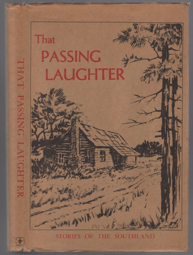 That Passing Laughter: Stories of the Southland