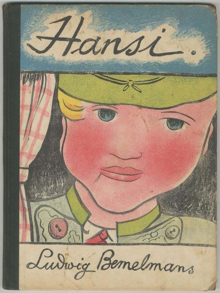 Hansi: Story and Pictures. Ludwig BEMELMANS.