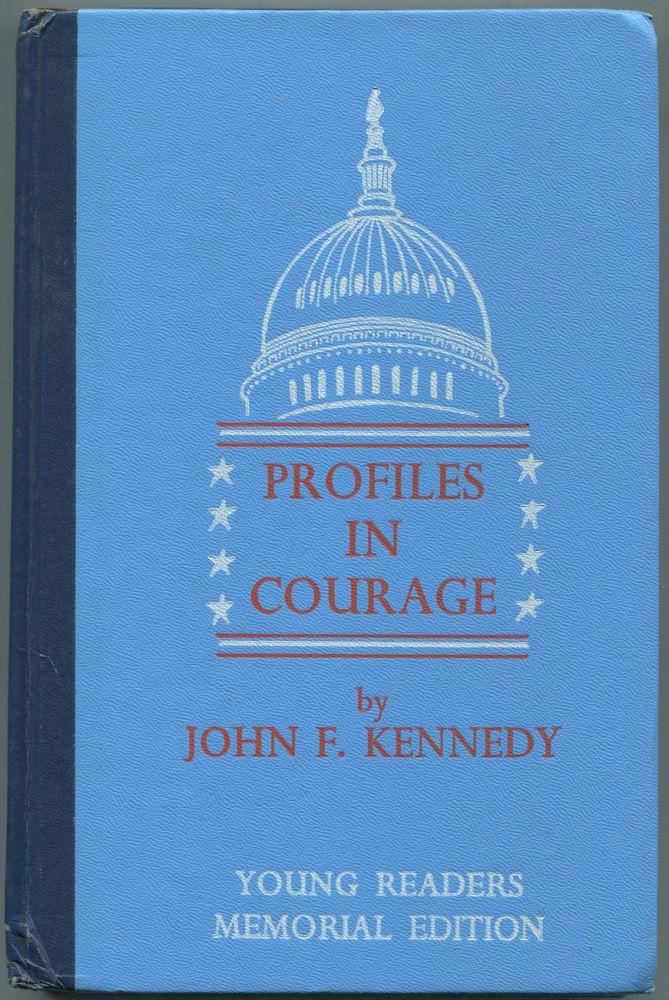 Profiles in Courage: Young Readers Memorial Edition, Abridged. John F. KENNEDY.