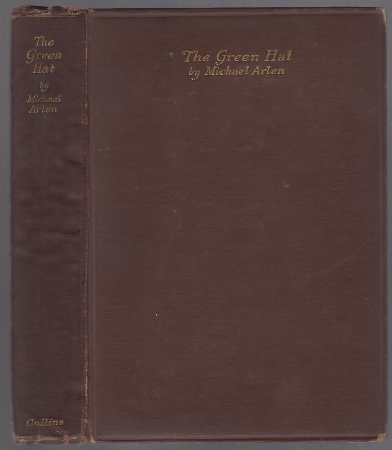 The Green Hat: A Romance for a Few People. Michael ARLEN.