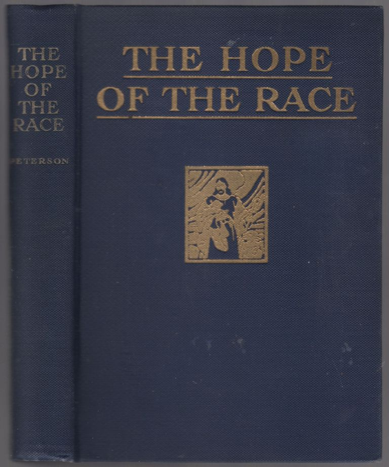 The Hope of the Race. Frank Loris PETERSON.
