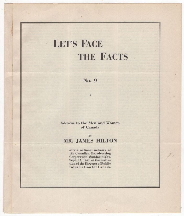 Let's Face Facts: Address to the Men and Women of Canada. James HILTON.