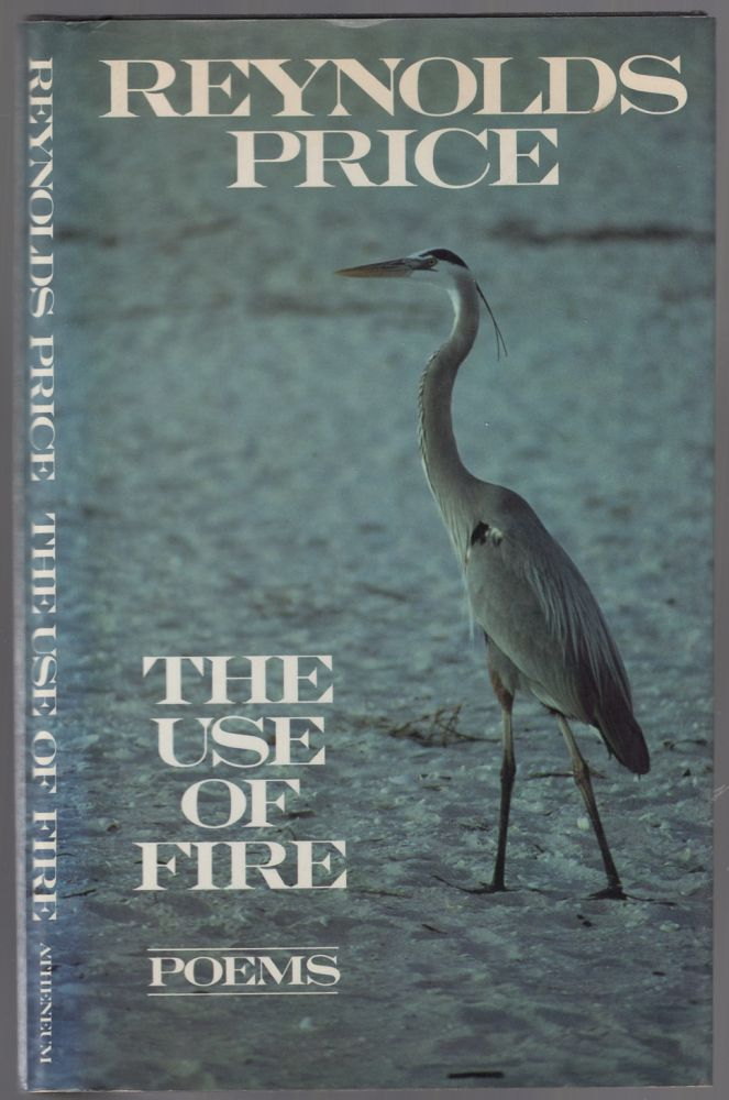 The Use of Fire. Reynolds PRICE.