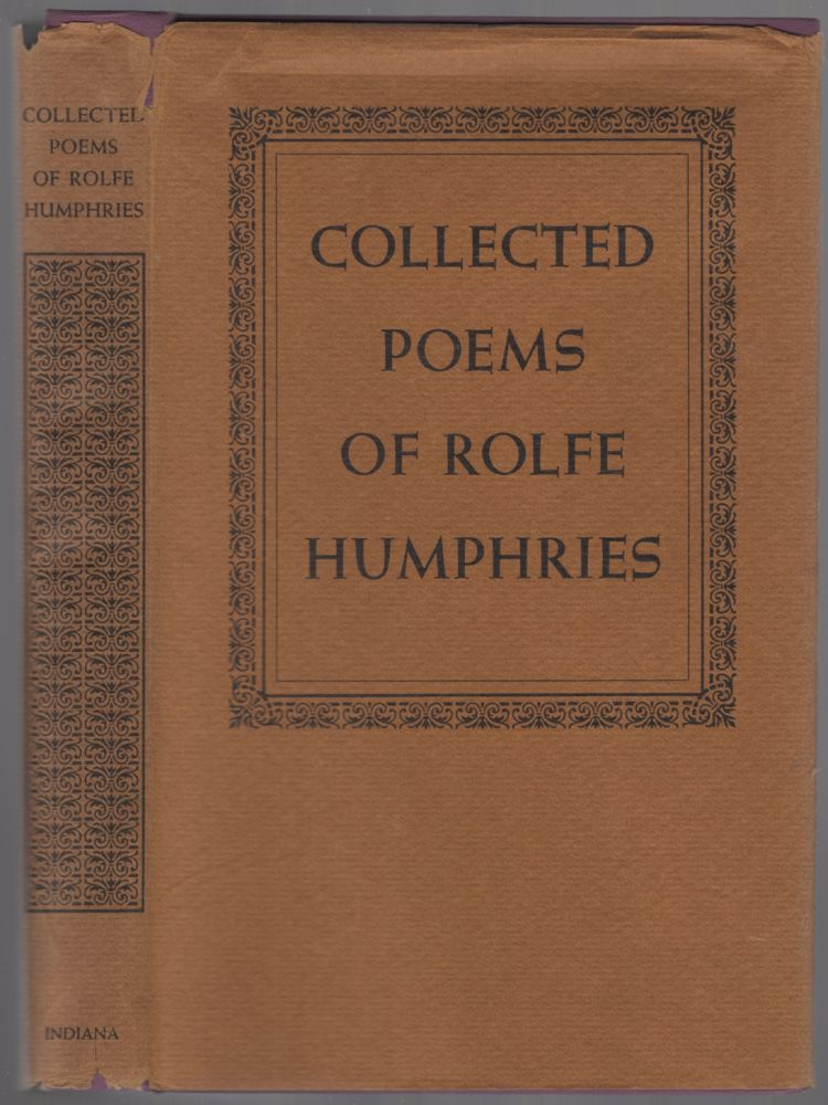 Collected Poems of Rolfe Humphries. Rolfe HUMPHRIES.