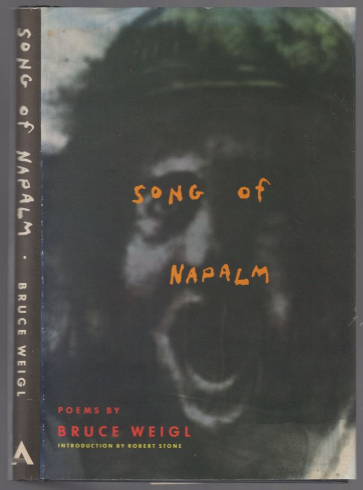 Song of Napalm. Bruce WEIGL.