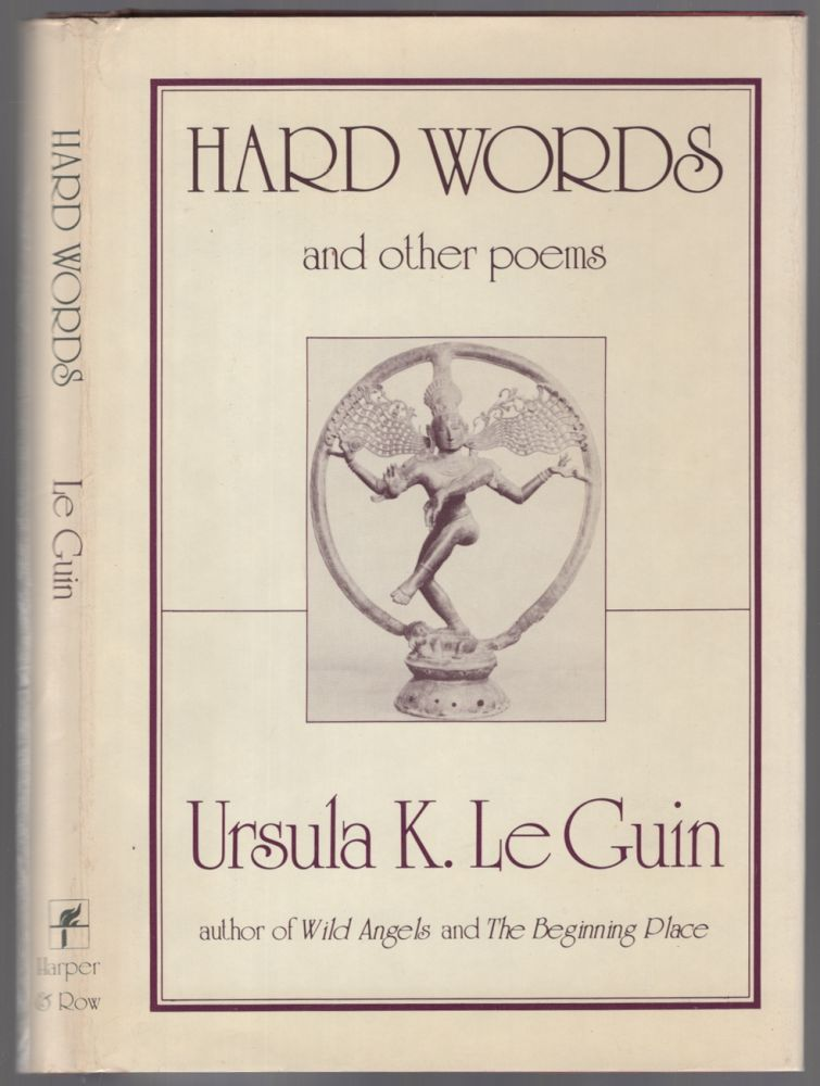 Hard Words and Other Poems. Ursula K. LE GUIN.