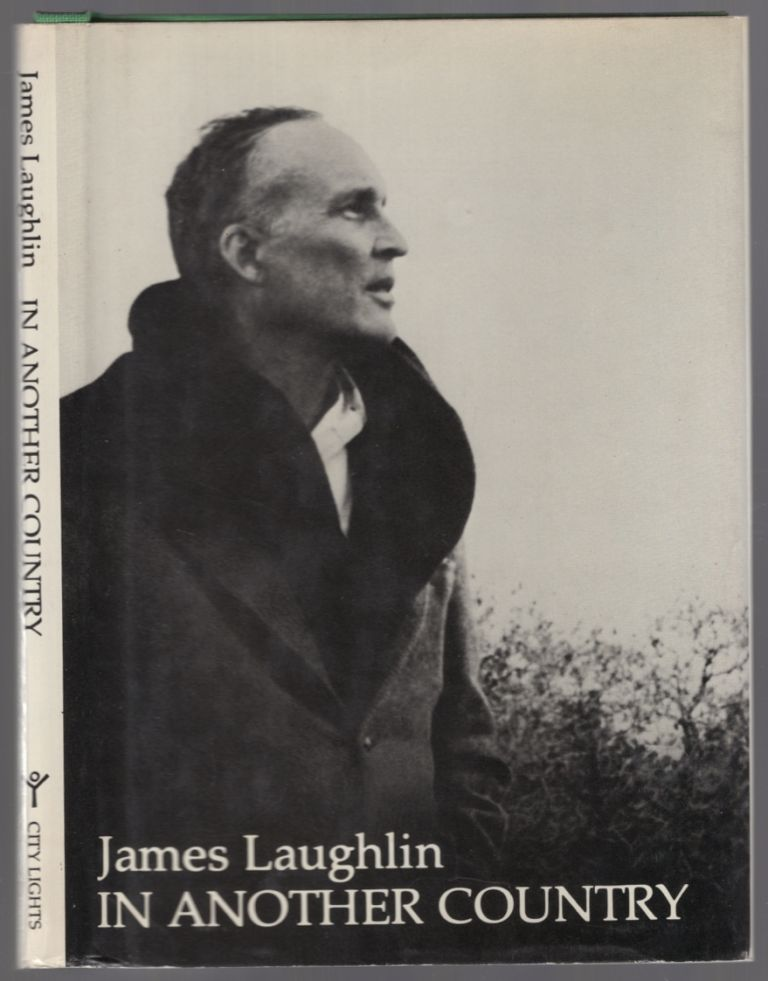 In Another Country: Poems 1935-1975. James LAUGHLIN.
