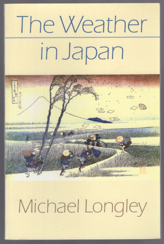 The Weather in Japan. Michael LONGLEY.