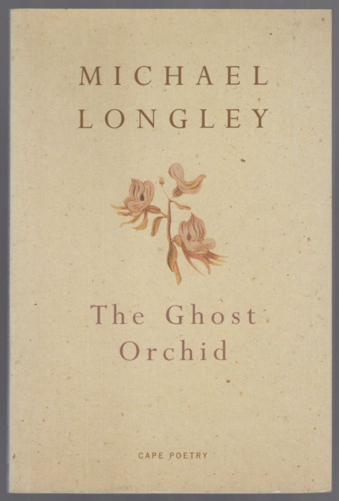 The Ghost Orchid. Michael LONGLEY.