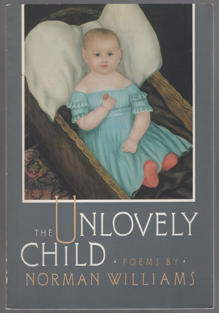 The Unlovely Child. Norman WILLIAMS.