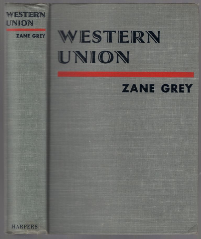 Western Union. Zane GREY.