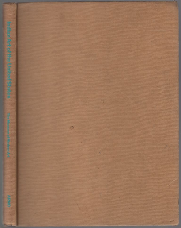 Indian Art of the United States. Frederic H. DOUGLAS, Rene D'Harnoncourt.