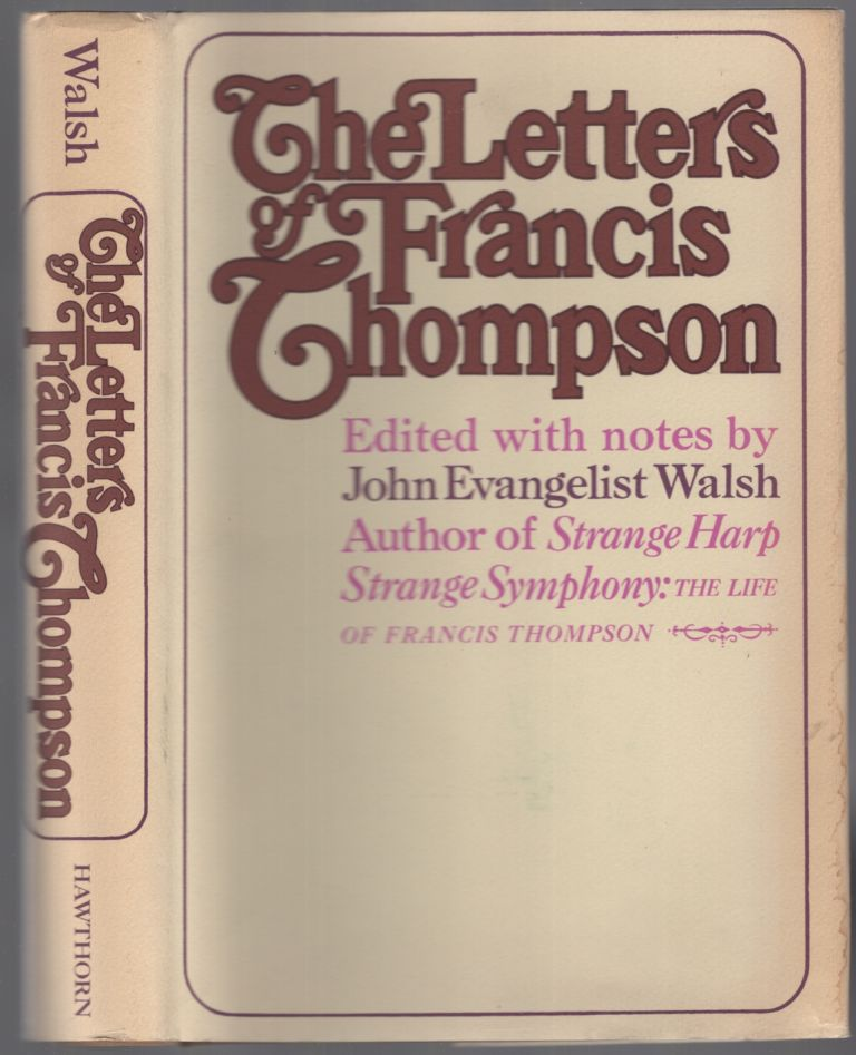 The Letters of Francis Thompson. Francis THOMPSON.