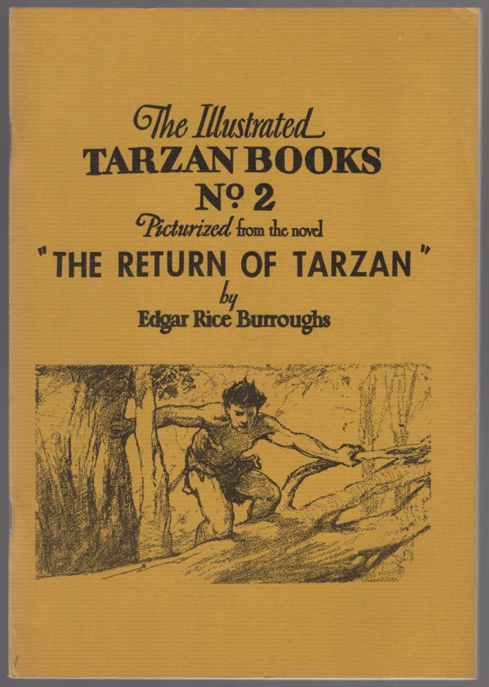 """The Illustrated Tarzan Books No. 2. Picturized from the novel """"The Return of Tarzan"""" Edgar Rice BURROUGHS."""
