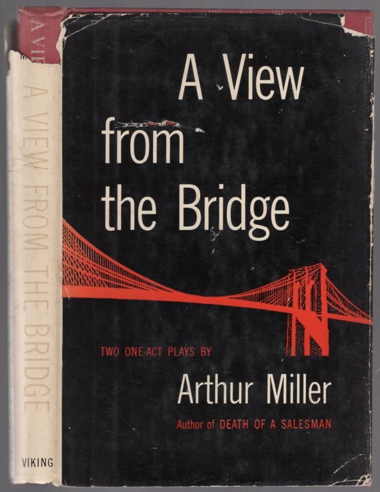 A View From The Bridge: Two One-Act Plays. Arthur MILLER.