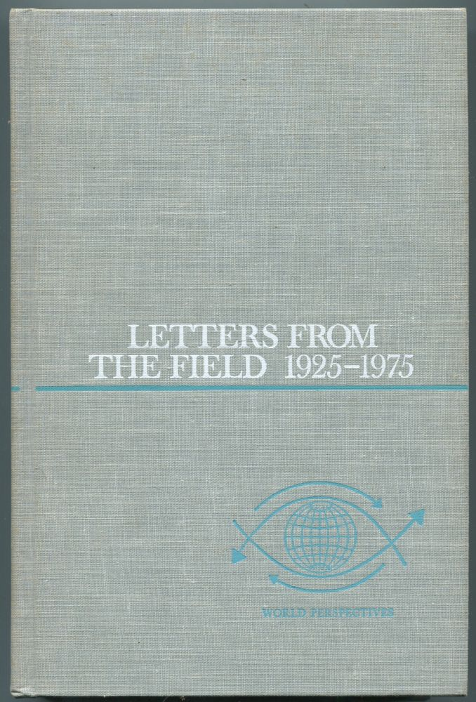 Letters from the Field: 1925-1975: (World Perspectives: Volume Fifty-two). Margaret MEAD.