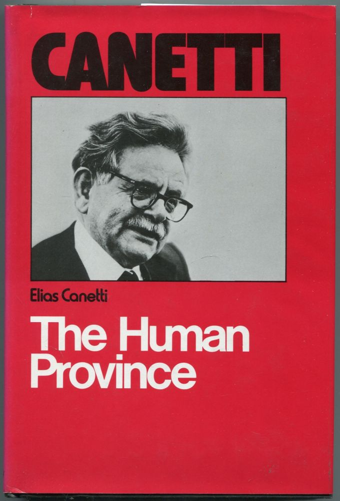 The Human Province. Elias CANETTI.