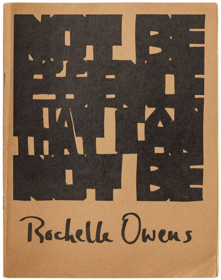 Not Be Essence That Cannot Be. Rochelle OWENS.