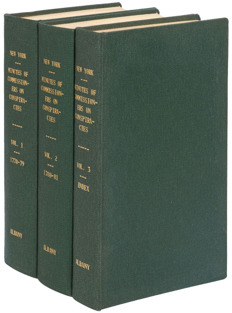 Minutes of the Commissioners for Detecting and Defeating Conspiracies in the State of New York. Three volumes. Victor Hugo PALTSITS.